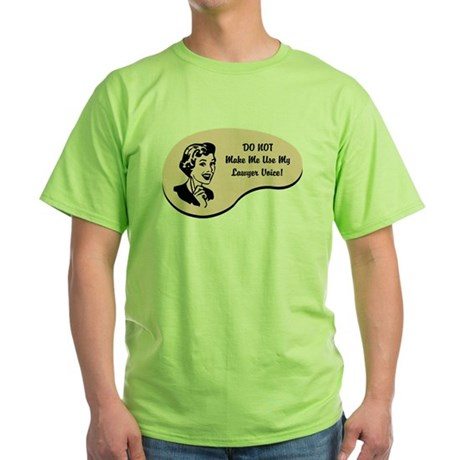 Lawyer Voice Green T-Shirt