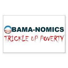 ObamaNomics Trickle Up Povert Rectangle Decal