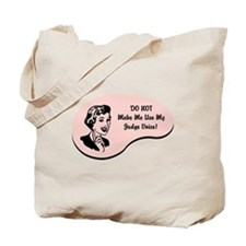 Judge Voice Tote Bag