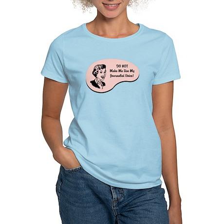 Journalist Voice Women's Light T-Shirt