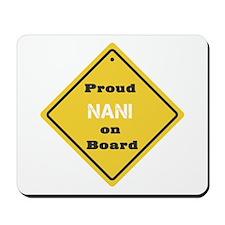 Proud Nani on Board Mousepad