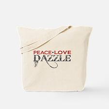 Peace Love Dazzle Tote Bag