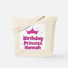 1st Birthday Princess Hannah! Tote Bag