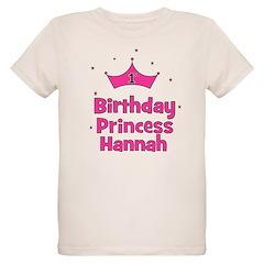 1st Birthday Princess Hannah! T-Shirt