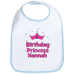 1st Birthday Princess Hannah! Bib