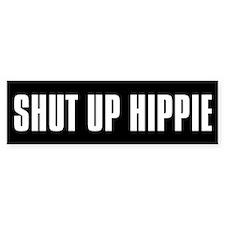 Shut Up Hippie Bumper Car Sticker