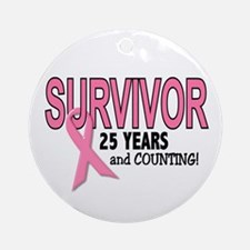 Breast Cancer Survivor 25 Years Ornament (Round)