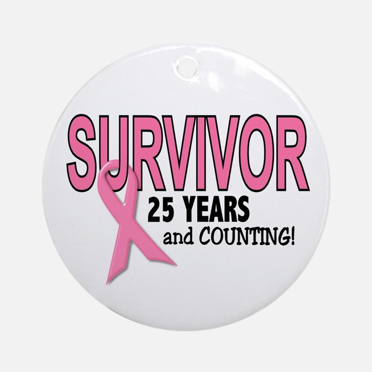 Breast Cancer Survivor 25 Years Ornament (Round)