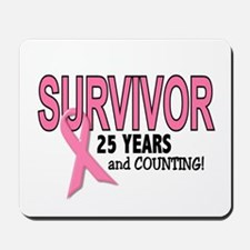 Breast Cancer Survivor 25 Years Mousepad