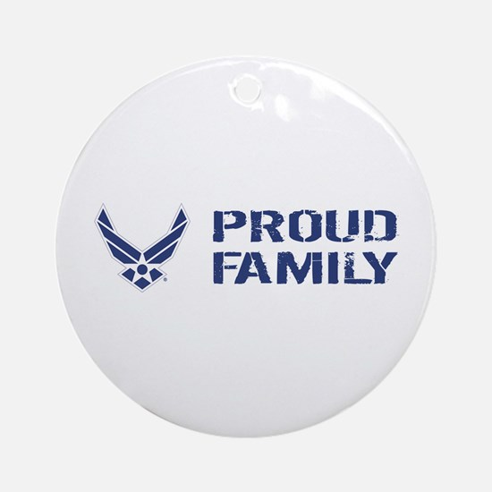 USAF: Proud Family Round Ornament