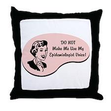 Epidemiologist Voice Throw Pillow