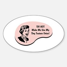 Dog Trainer Voice Oval Decal