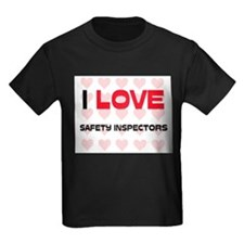 I LOVE SAFETY INSPECTORS T