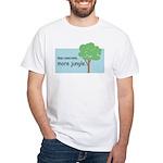 Less Concrete. More Jungle. White T-Shirt