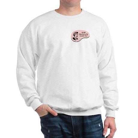 Counselor Voice Sweatshirt