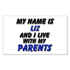 my name is liz and I live with my parents Decal