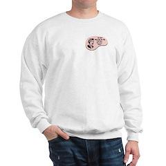 Civil War Reenactor Voice Sweatshirt