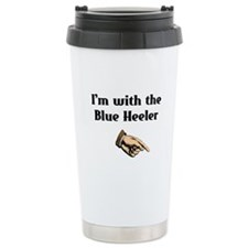 I'm with the Blue Heeler Thermos Mug