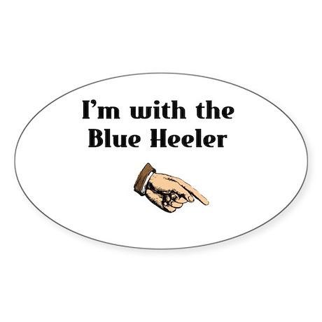 I'm with the Blue Heeler Oval Sticker