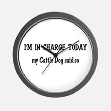I'm in Charge Cattle Dog Wall Clock