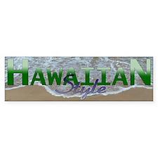 Hawaiian Style Bumper Bumper Sticker