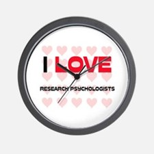 I LOVE RESEARCH PSYCHOLOGISTS Wall Clock