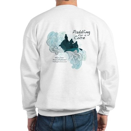 Paddling for a Cure Sweatshirt