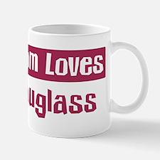 Mom Loves Douglass Mug