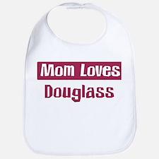 Mom Loves Douglass Bib