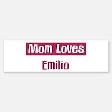 Mom Loves Emilio Bumper Bumper Bumper Sticker