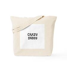 CRAZY GABBY Tote Bag
