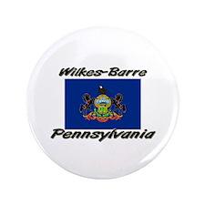 """Wilkes-Barre Pennsylvania 3.5"""" Button"""