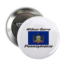 """Wilkes-Barre Pennsylvania 2.25"""" Button"""