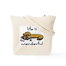 Life Is Wienderful Tote Bag