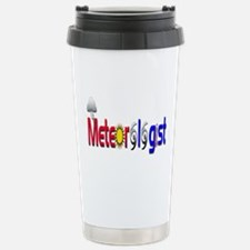 Meteorologist Travel Mug