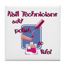 Nail Technicians Tile Coaster