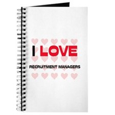I LOVE RECRUITMENT MANAGERS Journal