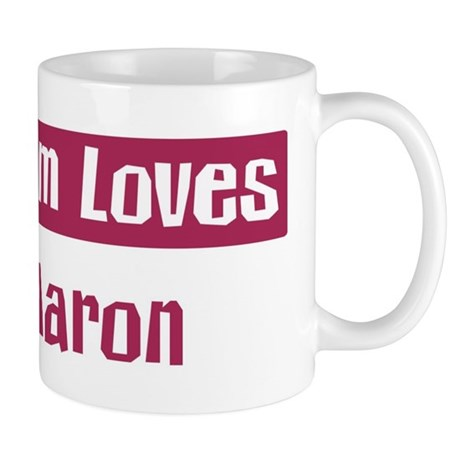 Mom Loves Aaron Mug