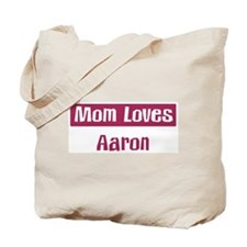 Mom Loves Aaron Tote Bag