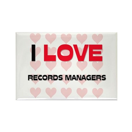 I LOVE RECORDS MANAGERS Rectangle Magnet