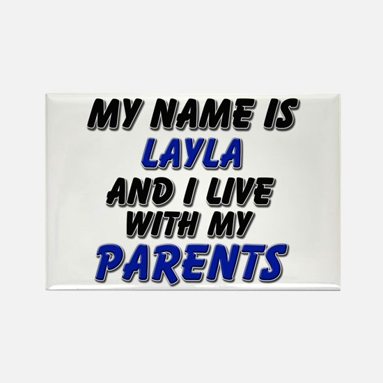 my name is layla and I live with my parents Rectan