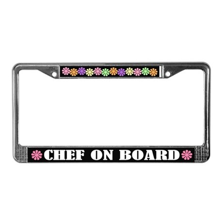 Chef On Board License Plate Frame