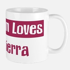 Mom Loves Cierra Mug