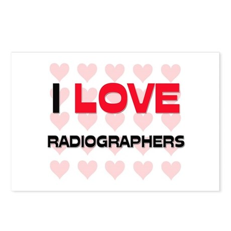 I LOVE RADIOGRAPHERS Postcards (Package of 8)