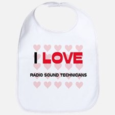 I LOVE RADIO SOUND TECHNICIANS Bib