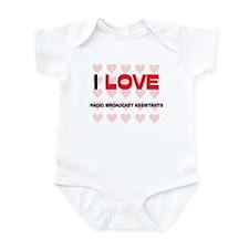 I LOVE RADIO BROADCAST ASSISTANTS Infant Bodysuit