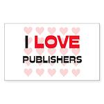 I LOVE PUBLISHERS Rectangle Sticker