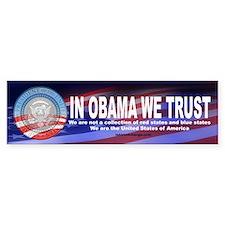 In Obama We Trust Bumper Bumper Sticker