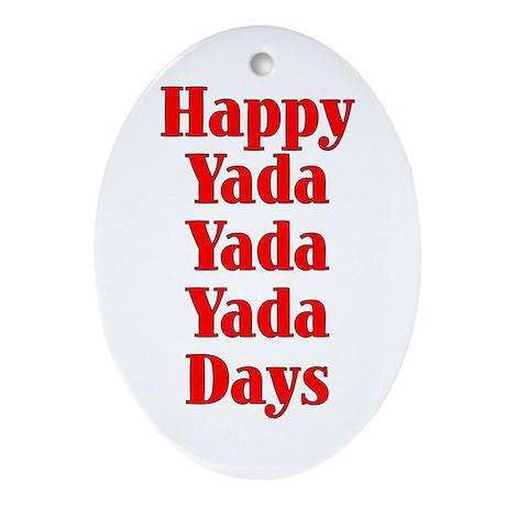 YADA YADA YADA - Ornament