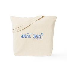 Mrs. Pitt Tote Bag